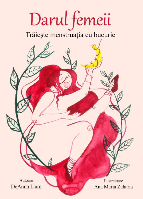 Darul Femeii – Trăiește menstruația cu bucurie